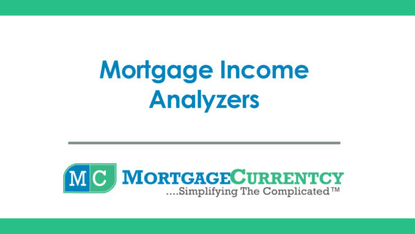 Mortgage Income Analyzers